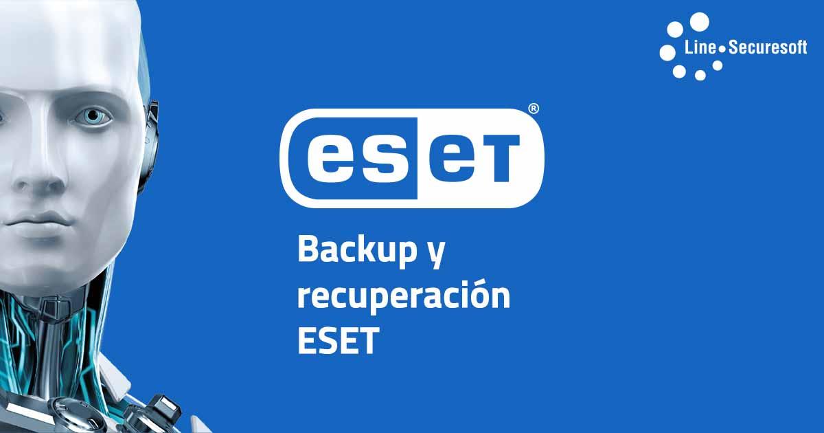 Backup y recuperación ESET