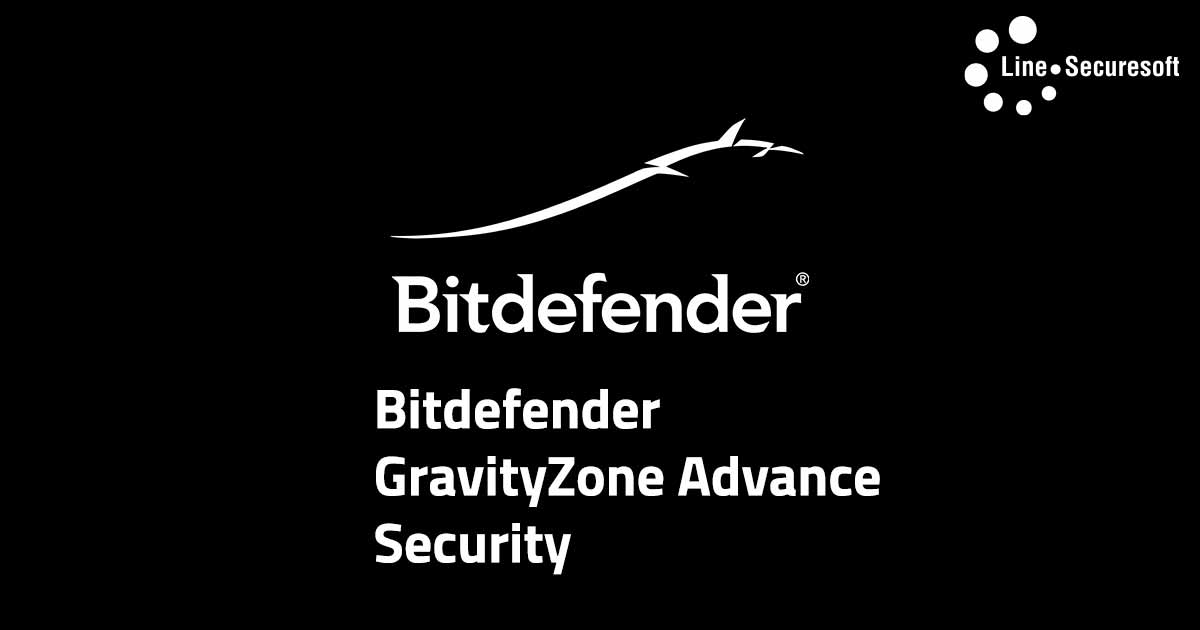 ANTIVIRUS - Bitdefender GravityZone Advance Security
